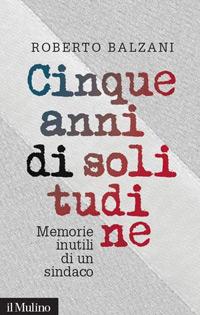 CINQUE ANNI DI SOLITUDINE