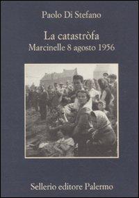 LA CATASTROFA - PAOLO DI STEFANO