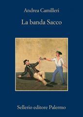 LA BANDA SACCO - ANDREA CAMILLERI