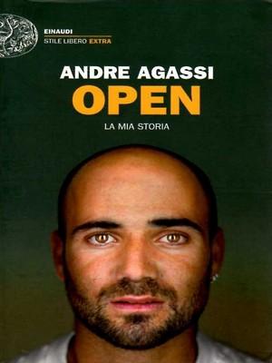 Open. La mia storia - Andre Agassi